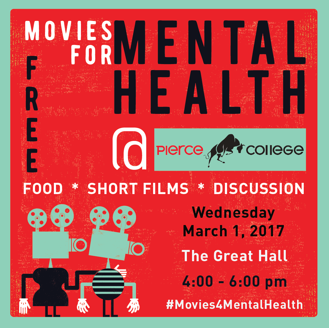 Los Angeles Pierce College Presents: Movies for Mental ...