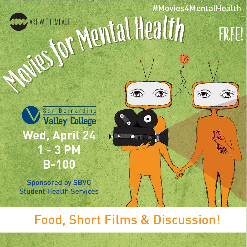 San Bernardino Valley College Presents: Movies for Mental ... on uc san diego campus map, san bernardino valley college graduation, san bernardino valley college library, los angeles valley college campus map, san bernardino valley college campus guide, california state san bernardino map, mt. san antonio college campus map, san bernardino valley college transcripts, sb valley college map, san bernardino freeway map, arrowhead regional medical center campus map, cal state san bernardino campus map, banner desert medical center campus map, west valley college map, san bernardino university campus, southeast technical institute campus map, university of san francisco campus map, college of san mateo campus map, mount san antonio college campus map, san jac north campus map,